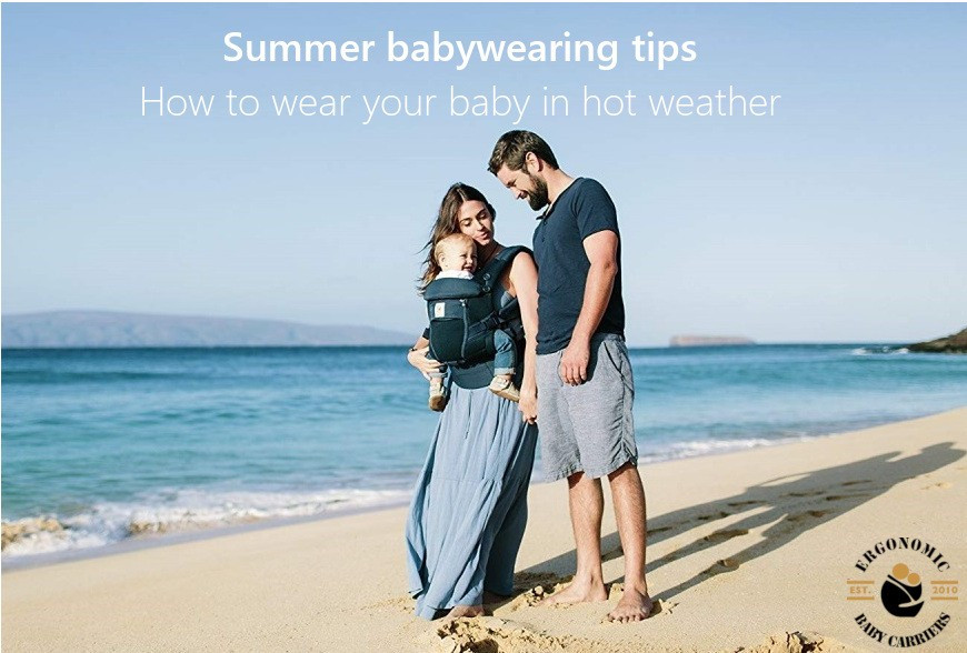 Summer Babywearing Tips for How to Wear Your Baby in Hot Weather