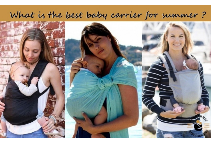 What is the best baby carrier for summer ?