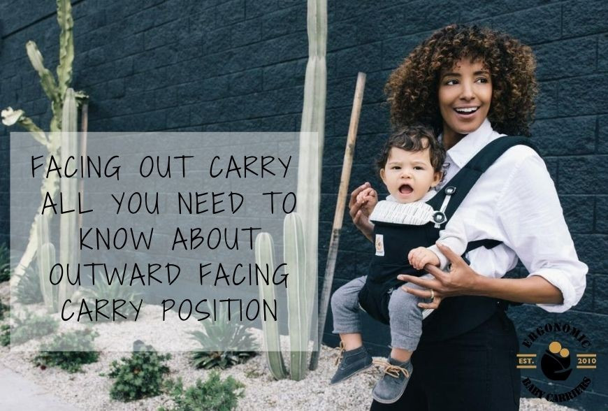 Facing Out Carry : All You Need To Know About Outward Facing Position