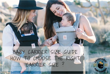 Baby Carrier Size Guide : How to choose the right size ?